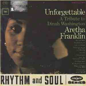 Aretha Franklin - Unforgettable - A Tribute To Dinah Washington download free