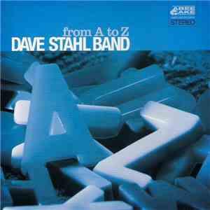 Dave Stahl Band - From A To Z download