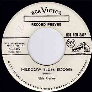 Elvis Presley - Milkcow Blues Boogie / You're A Heartbreaker download