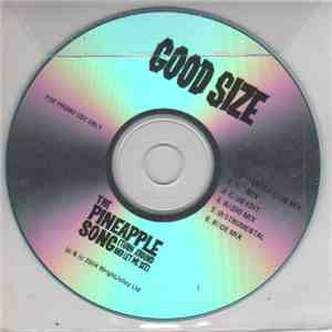 Good Size - The Pineapple Song (Turn Around And Let Me See) download