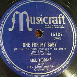 Mel Tormé With Ray Linn And His Orchestra - One For My Baby / A Little Kiss Each Morning download