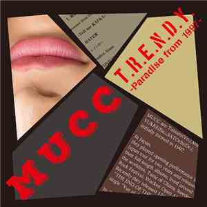 MUCC - T.R.E.N.D.Y. -Paradise From 1997 download