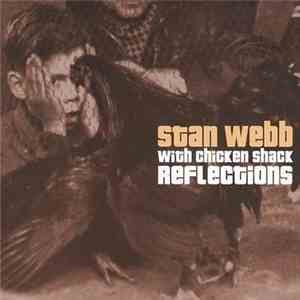Stan Webb  With Chicken Shack - Reflections download