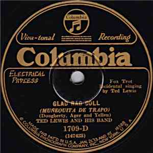 Ted Lewis And His Band - Glad Rag Doll / When The Curtain Comes Down download