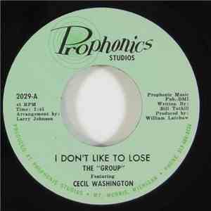 The Group  Featuring Cecil Washington - I Don't Like To Lose / The Light Of Day download