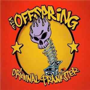 The Offspring - Original Prankster download