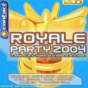 Various - Royale Party 2004 download